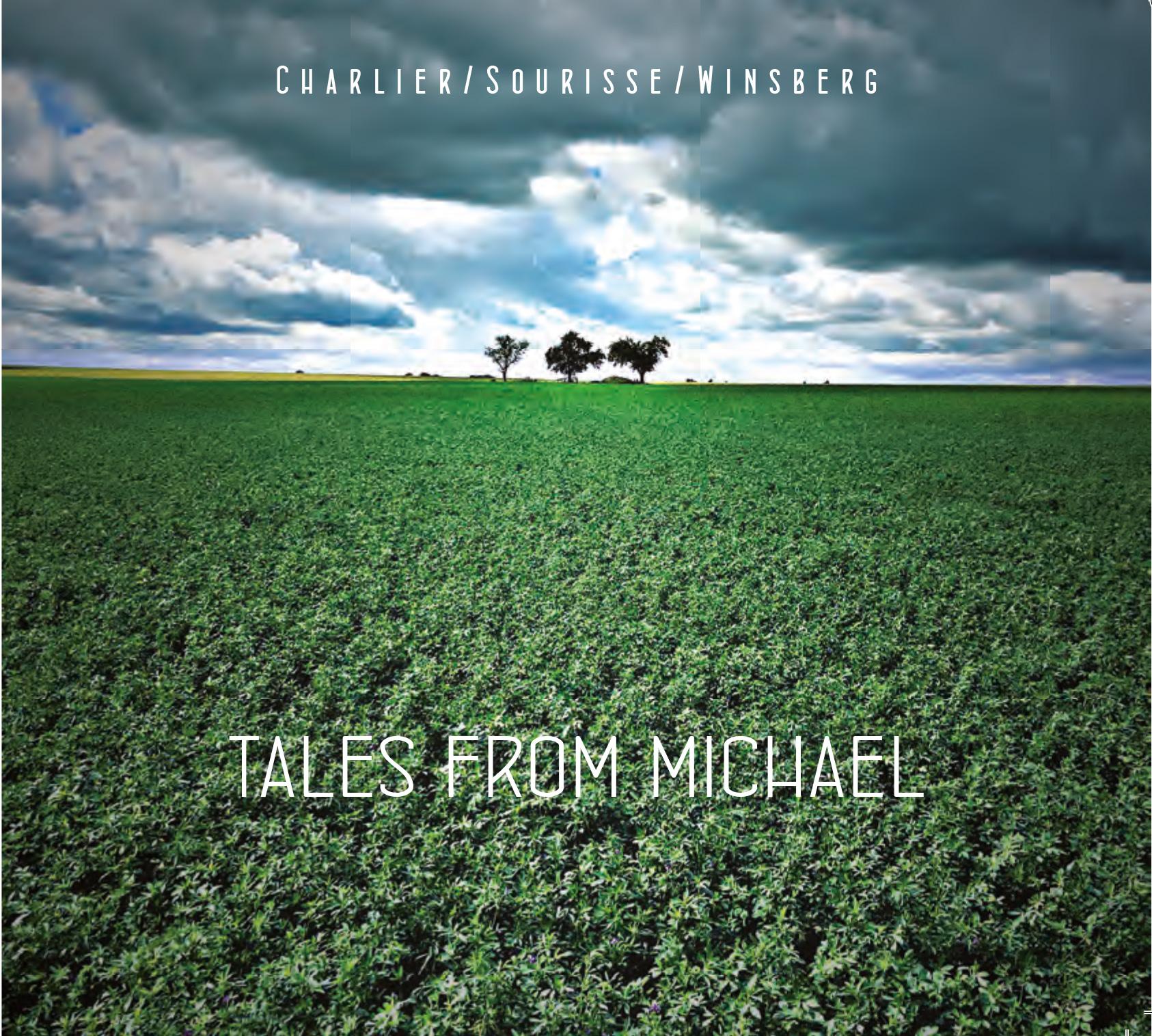 Pochette de l'abum Tales From Michael du Trio Charlier/Sourisse/Winsberg