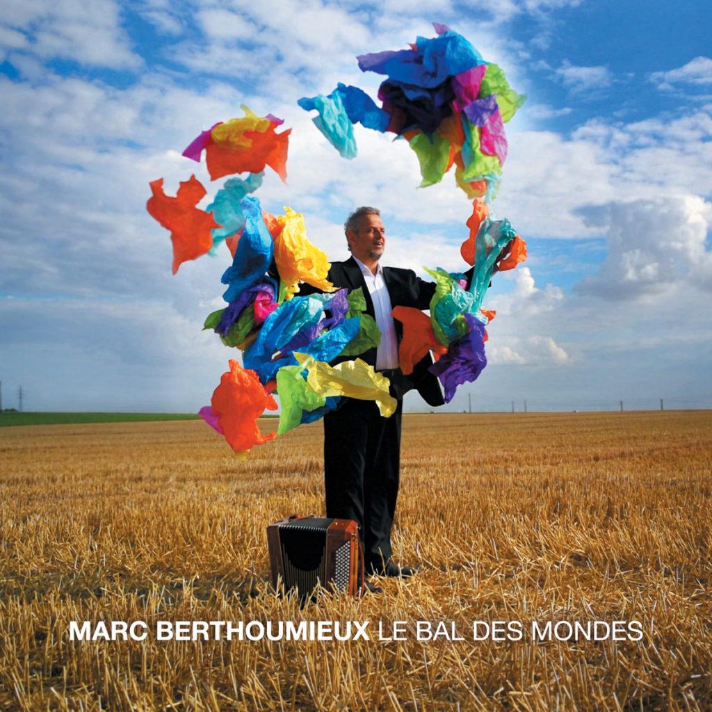 Marc Berthoumieux - Le Bal des Mondes
